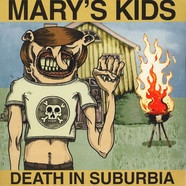Mary's Kids - Death In Suburbia