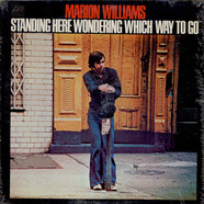 Marion Williams - Standing Here Wondering Which Way To Go