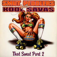 Smut Peddlers Feat. Kool Savas - That Smut Part 2