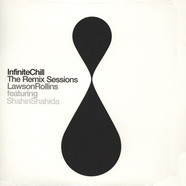 Lawson Rollins - Infinite Chill The Remix Sessions