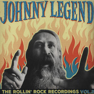 Johnny Legend - The Rollin Rock Recordings Volume 2