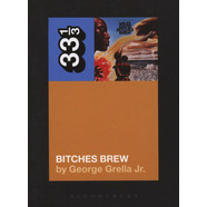 Miles Davis - Bitches Brew by George Grella Jr.