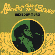 DJ Muro - A Deeper Shade Of Brown