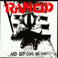Rancid - And Out Come The Wolves 20th Anniversary Edition