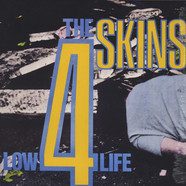 4 Skins, The - Low Life
