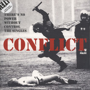 Conflict - There's No Power Without Control - The Singles