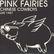 Pink Fairies - Chinese Cowboys Live 1987