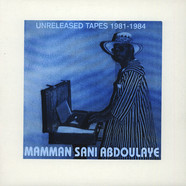 Mamman Sani Abdoulaye - Unreleased Tapes 1981-1984