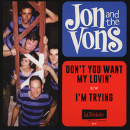 Jon & The Vons - Don't You Want My Lovin'