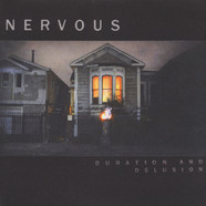 Nervous - Duration And Delusion