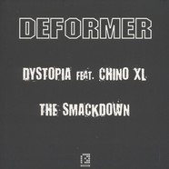 Deformer - Dystopia / The Smackdown