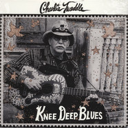 Charlie Tweddle - Knee Deep Blues