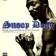 Snoop Dogg - From Tha Chuuuch To Da Palace
