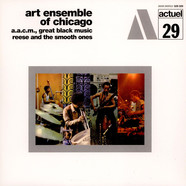 Art Ensemble Of Chicago, The - Reese And The Smooth Ones