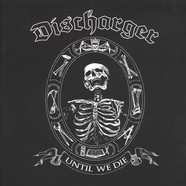 Discharger - Until We Die