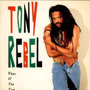 Tony Rebel - Vibes Of The Time