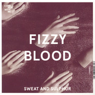 Officers / Fizzy Blood - Attack / Sweat and Sulphur