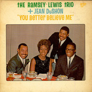 The Ramsey Lewis Trio + Jean DuShon - You Better Believe Me