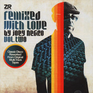 Joey Negro - Remixed With Love Volume 2