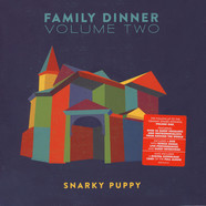 Snarky Puppy - Family Dinner Volume 2