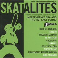 Skatalites, The - Original Ska Sounds From The Skatalites 1963-65 - Independence Ska And The Far East Sound
