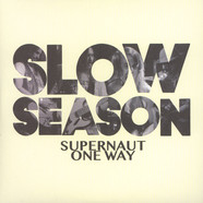 Slow Season - Supernaut