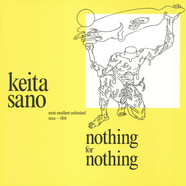 Keita Sano - Nothing For Nothing