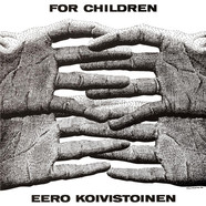 Eero Koivistoinen - For Children