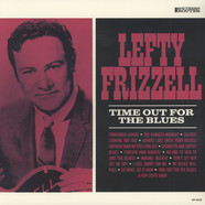 Lefty Frizzell - Time Out For The Blues