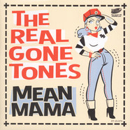Real Gone Tones, The - Mean Mama EP
