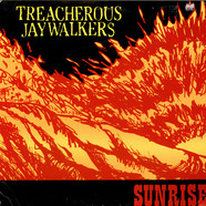 Treacherous Jaywalkers - Sunrise