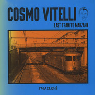 Cosmo Vitelli - Last Train To Marzahn