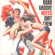 Revenge, The - Roar Groove Meets Dirt Crew Recordings