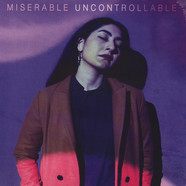 Miserable - Uncontrollable