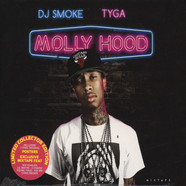 DJ Smoke & Tyga - Molly Mood