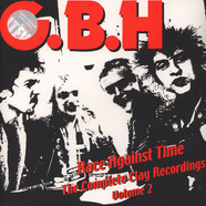 G.B.H. - Race Against Time - The Complete Clay Recordings Volume 2