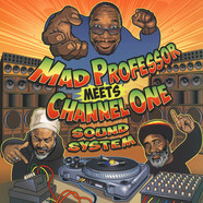 Mad Professor - Mad Professor Meets Channel One