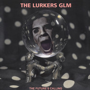 Lurkers GLM, The - The Future's Calling