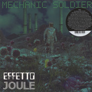 Effetto Joule - Mechanic Soldier