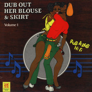 Revolutionaries - Dub Out Her Blouse & Skirt Volume 1