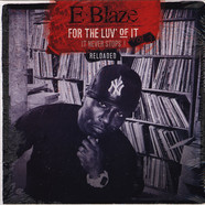 E-Blaze - For The Luv' Of It Volume 3: Reloaded Black Vinyl Edition