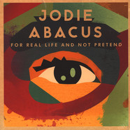 Jodie Abacus - For Real Life and Not Pretend EP