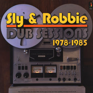Sly & Robbie - Dub Sessions 1978-1985