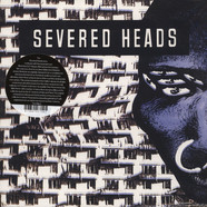 Severed Heads - Stretcher - USA Stretched Version
