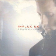Influx UK - 2 Million & Rising