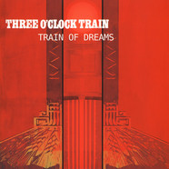 Three O'Clock Train - Train Of Dreams