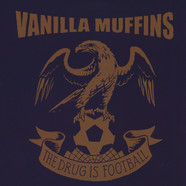 Vanilla Muffins - The Drug Is Football