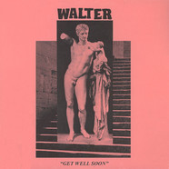 Walter - Get Well Soon