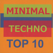 V.A. - Minimal Techno Top 10