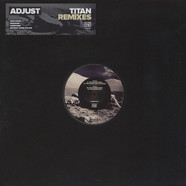 Adjust - Titan Remixes